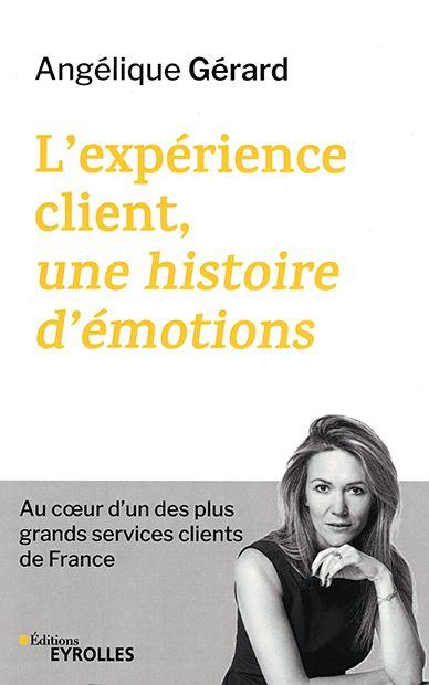 L'expérience client, une histoire d'émotions